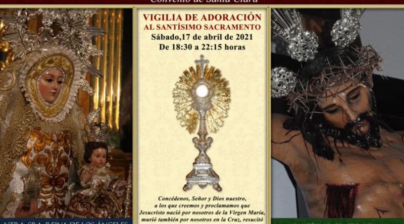 Vigilia de Adoración al Santisimo Sacramento en el Convento de Santa Clara