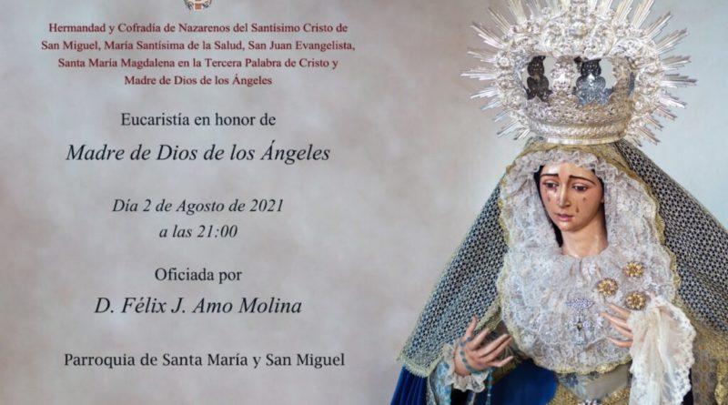 Eucaristia en Honor de Madre de dios de los Angeles